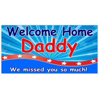 Welcome+Home+Daddy+Banner
