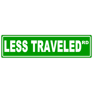 Less+Traveled+Street+Sign