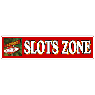 Slots+Zone+Street+Sign