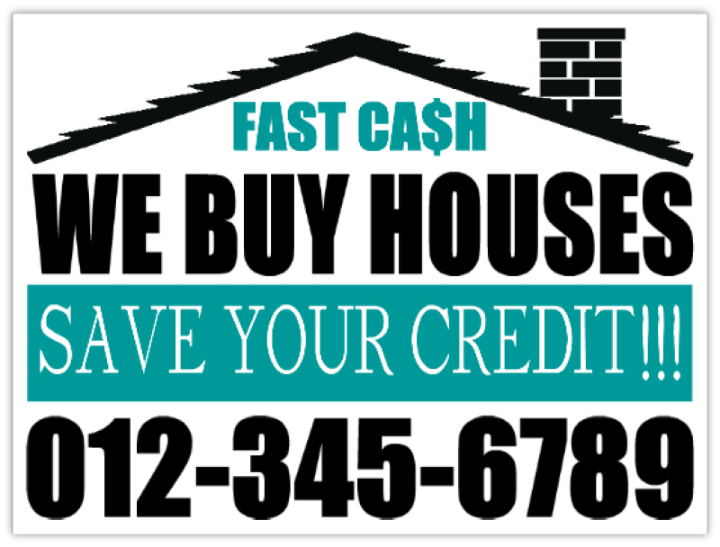 We Buy Houses Save Your Credit Investor Bandit Lawn Sign