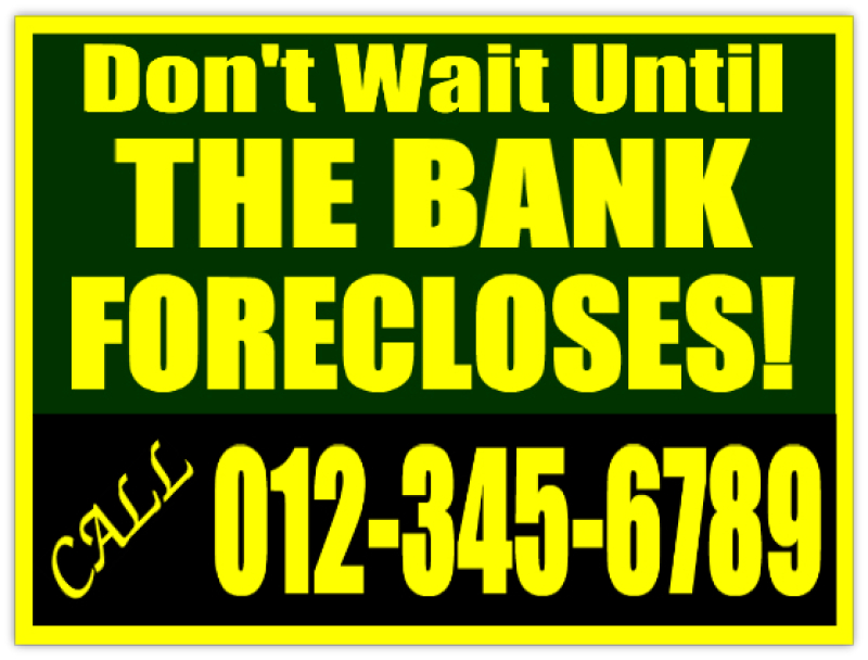 Bank Foreclosure Signs For Investors Bandit Signs