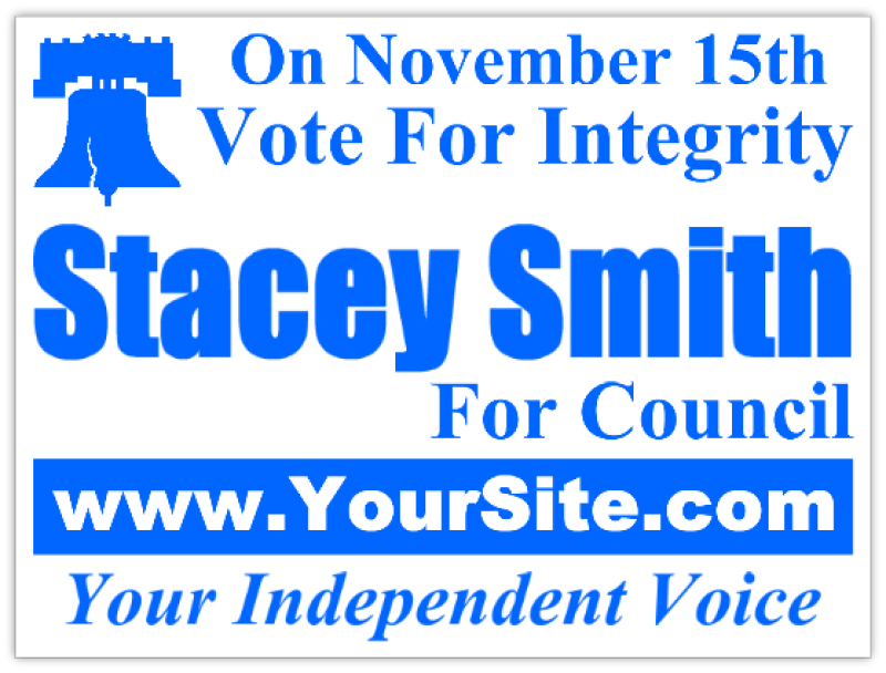 City Council Campaign Sign Political Signs