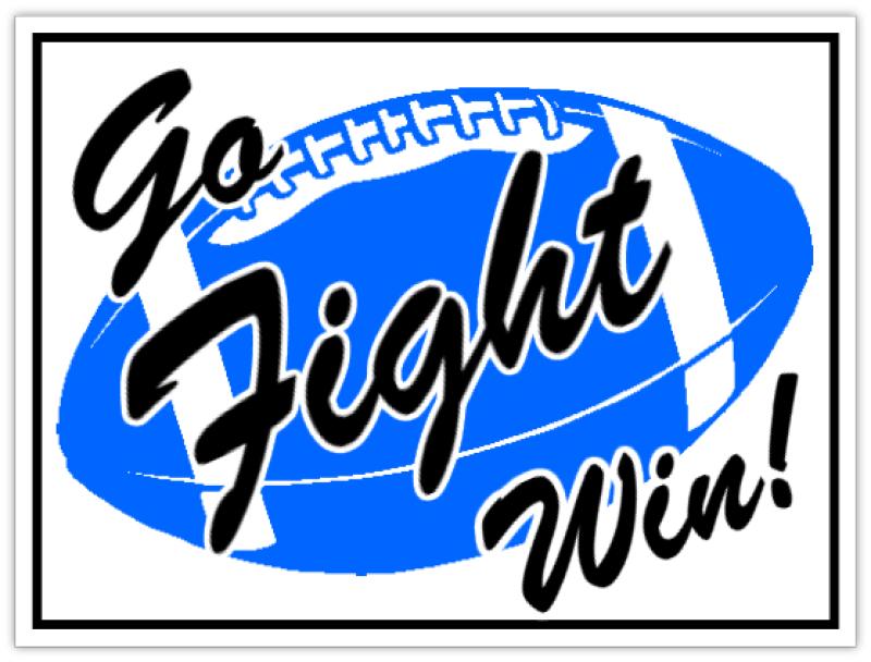 Go Fight Win Sign Sport Signs Team Spirit