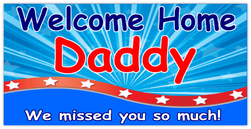 Welcome Home Daddy   Military Banner Templates   Design Templates ...