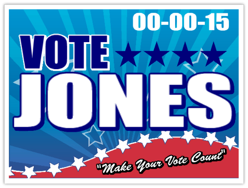 Political Sign Templates, Campaign Signs