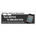 Home Values Rider IVR Sign
