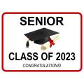 Congratulations Senior Sign