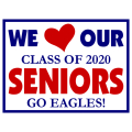 We Love Our Seniors School Sign