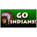 Go Indians Banner