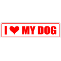 I Love My Dog Street Sign