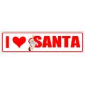 I Love Santa Street Sign