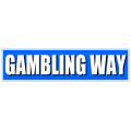 Gambling Way Street Sign
