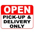 Pick Up and Delivery Open Sign